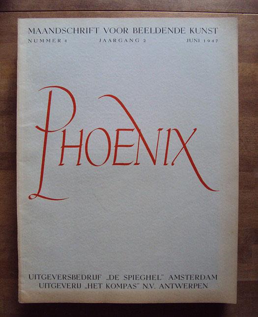 Phoenix, maandblad voor beeldende kunst, 2e jaargang, nummer 4, juni 1947. Foto; Catawiki