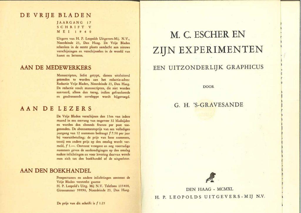 G.H. 's Gravesande, M.C. Escher en zijn experimenten. Een uitzonderlijk graficus, uitgeverij Leopold, mei 1940